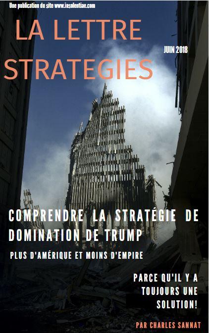 Comprendre la stratégie de domination de Trump