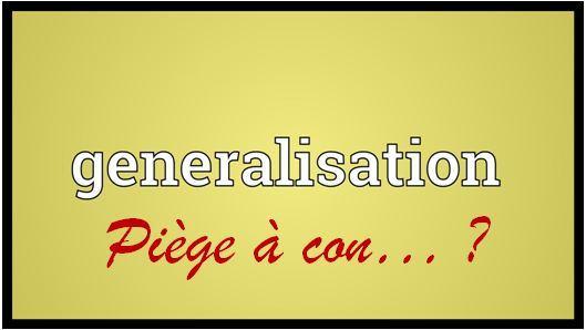 « Faut pas généraliser… Quoique ? » L'édito de Charles SANNAT