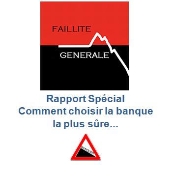 « Édition Spéciale ! Comment choisir la banque la plus sûre !! » L'édito de Charles SANNAT